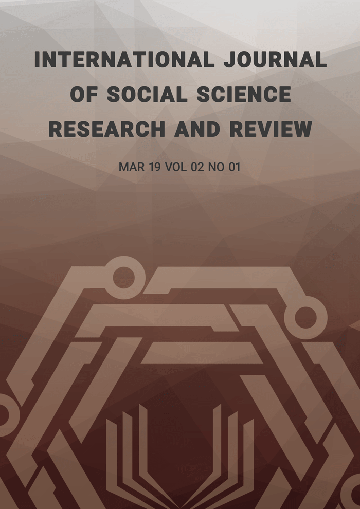 International Journal of Social Science Research and Review (IJSSRR), Vol 02, No 01, March 2019